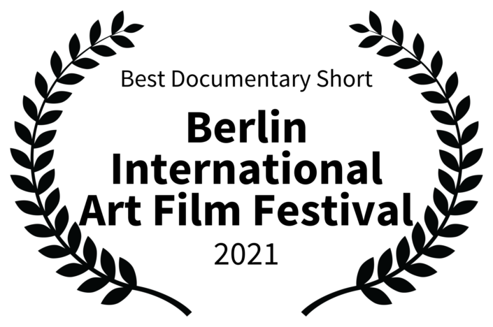 Best Documentary Short - Berlin International Art Film Festival - 2021