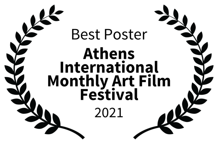 Best Poster - Athens International Monthly Art Film Festival - 2021