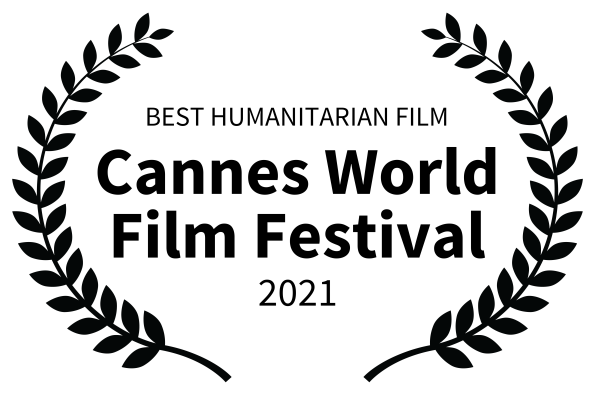 Cannes World Film Festival Best Humanitarian Feature Film