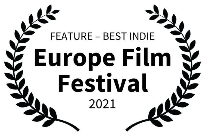 FEATURE BEST INDIE - Europe Film Festival - 2021